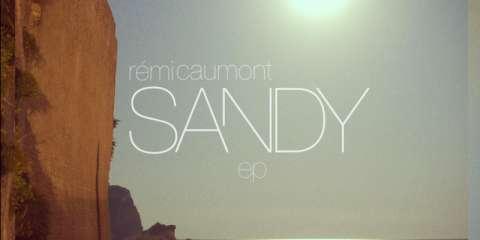 Rémi Caumont Sandy Ep