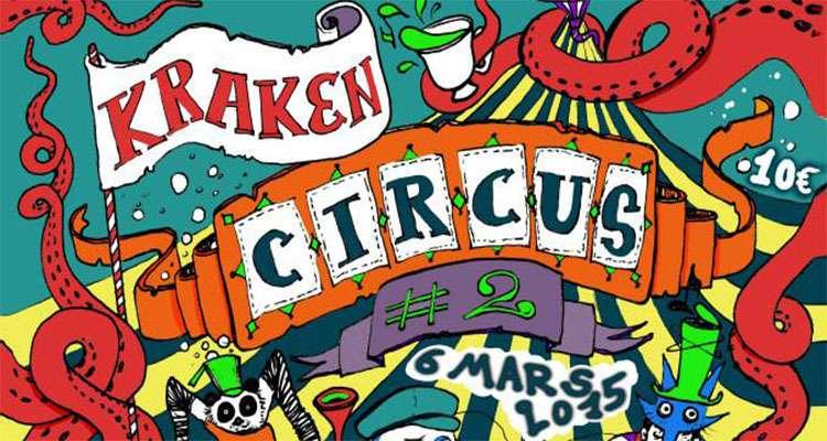 06/03/2015 Kraken Circus #2 @La Péniche Cinéma Paris