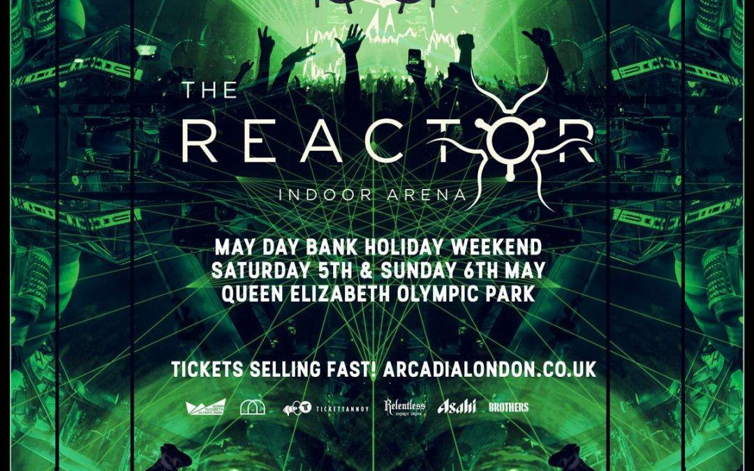 [Londres] The Reactor, une nouvelle scène démentielle exclusive en Europe pour les 10 ans d'Arcadia Festival